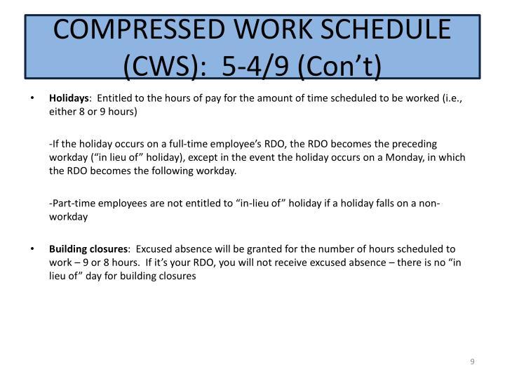 COMPRESSED WORK SCHEDULE (CWS):  5-4/9 (