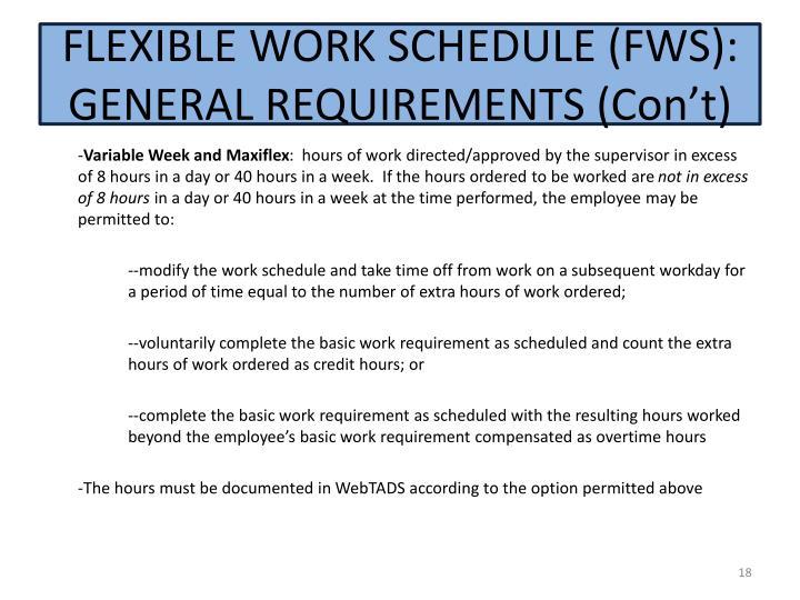 FLEXIBLE WORK SCHEDULE (FWS): GENERAL REQUIREMENTS (