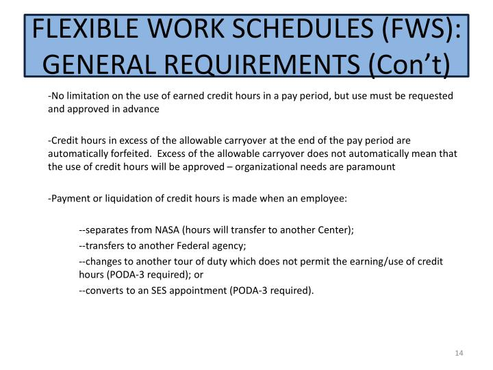 FLEXIBLE WORK SCHEDULES (FWS): GENERAL REQUIREMENTS (