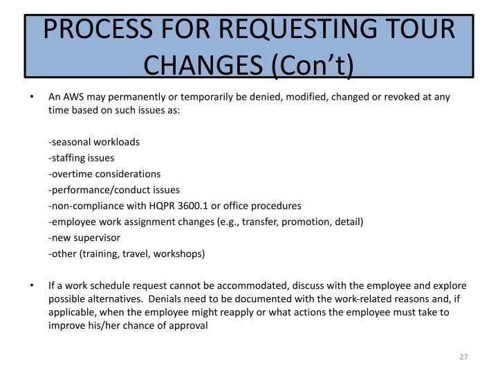 PROCESS FOR REQUESTING TOUR CHANGES (