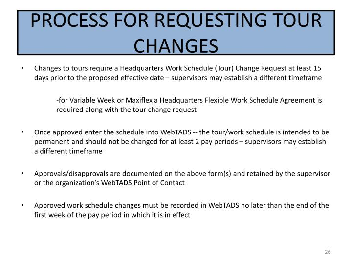 PROCESS FOR REQUESTING TOUR CHANGES