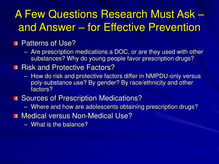 A Few Questions Research Must Ask – and Answer – for Effective Prevention