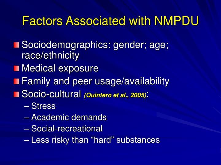 Factors Associated with NMPDU