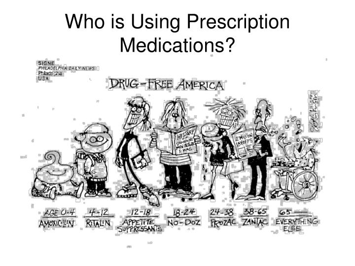 Who is Using Prescription Medications?