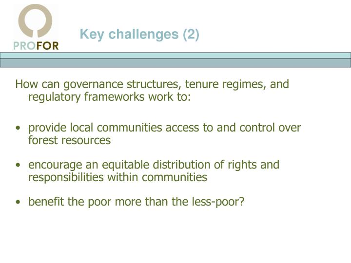 Key challenges (2)