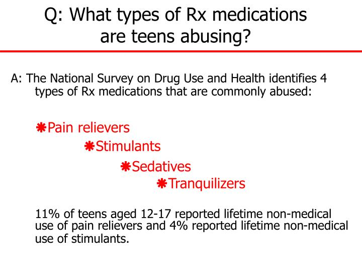 Q: What types of Rx medications