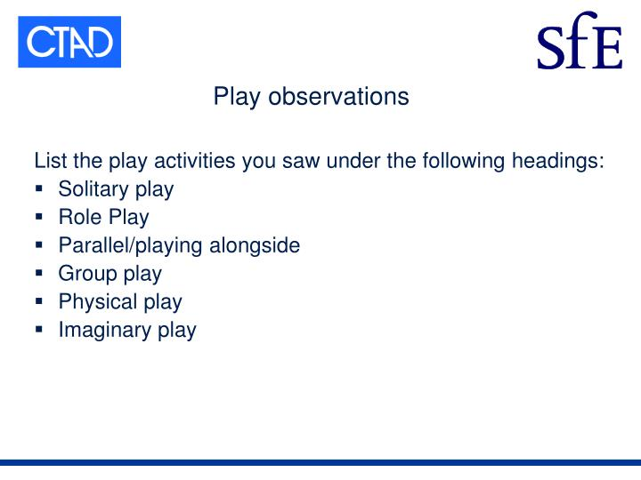 Play observations