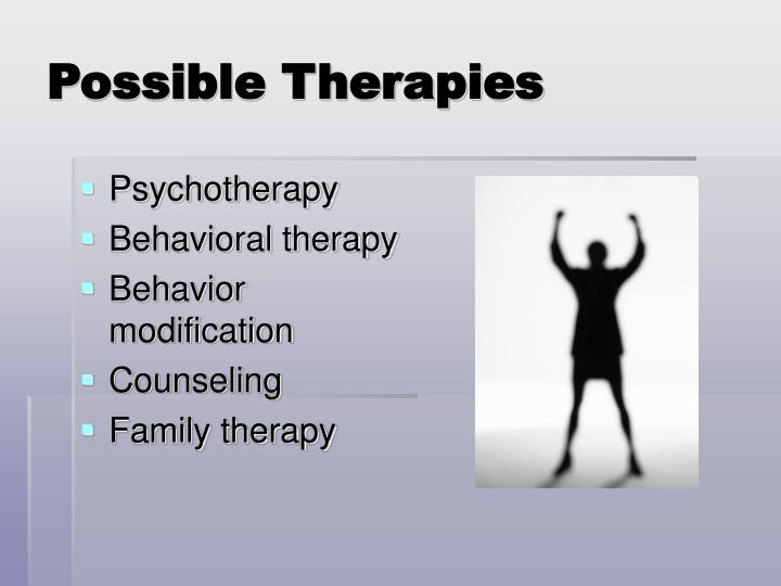 Possible Therapies