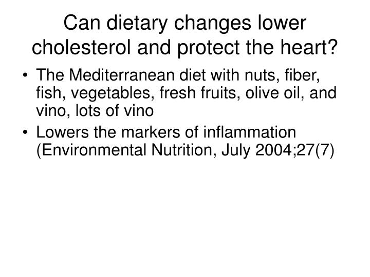 Can dietary changes lower cholesterol and protect the heart?