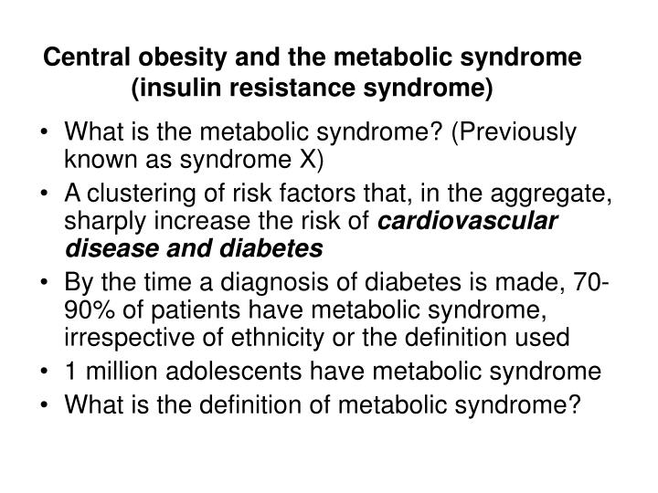 Central obesity and the metabolic syndrome (insulin resistance syndrome)