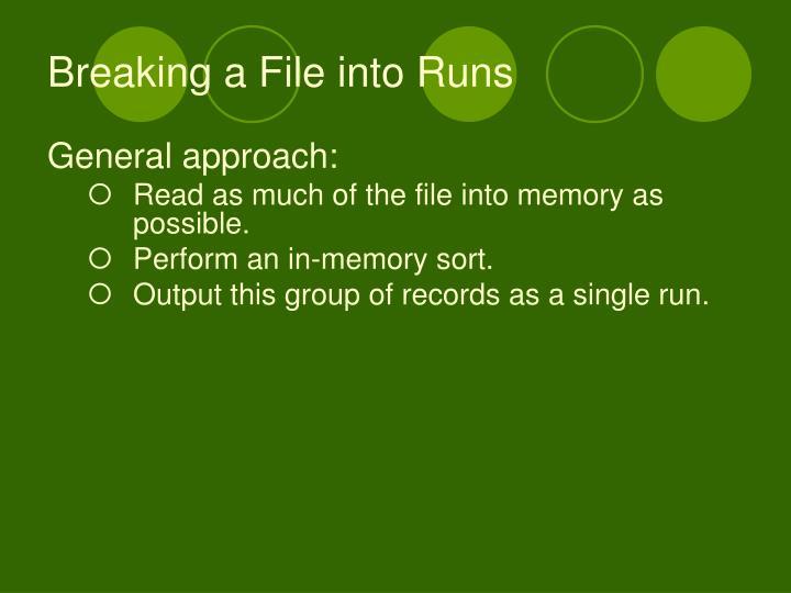 Breaking a File into Runs