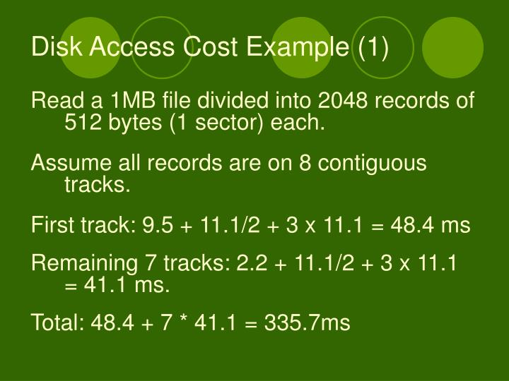 Disk Access Cost Example (1)