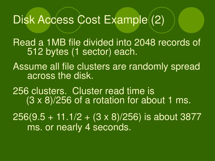 Disk Access Cost Example (2)