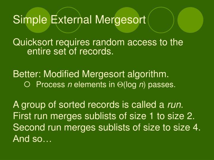 Simple External Mergesort