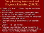 group reading assessment and diagnostic evaluation grade