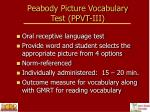 peabody picture vocabulary test ppvt iii
