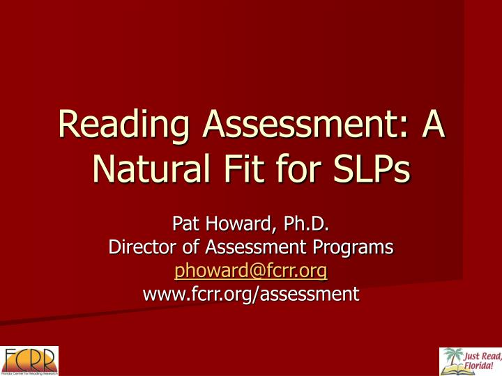 reading assessment a natural fit for slps