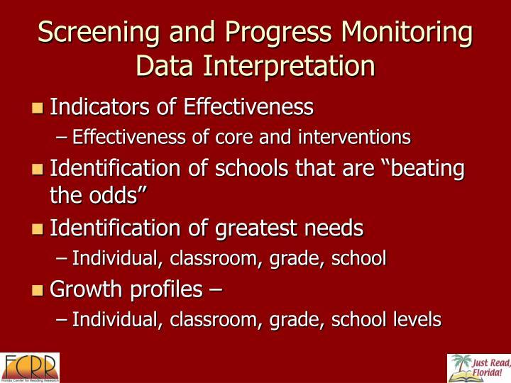 Screening and Progress Monitoring Data Interpretation