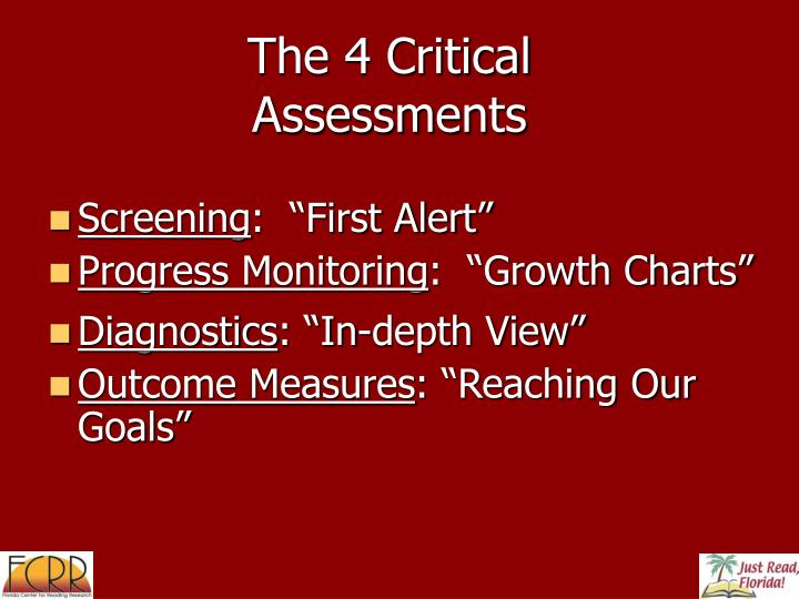 The 4 Critical Assessments
