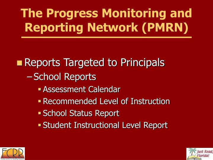 The Progress Monitoring and Reporting Network (PMRN)