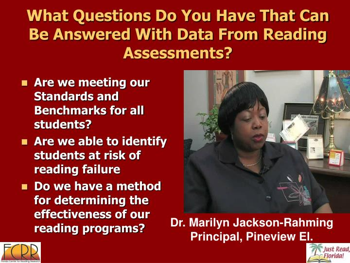 What Questions Do You Have That Can Be Answered With Data From Reading Assessments?