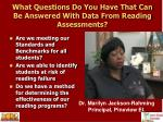 what questions do you have that can be answered with data from reading assessments