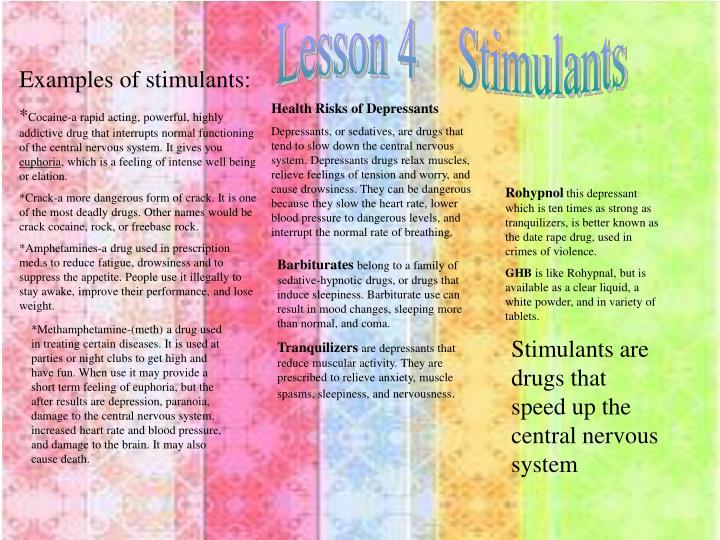 Lesson 4    Stimulants