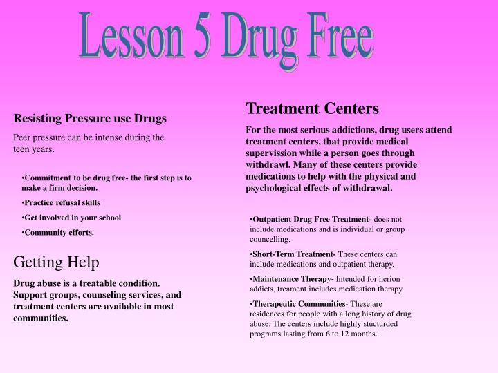 Lesson 5 Drug Free