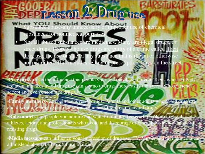Lesson 2: Drug use