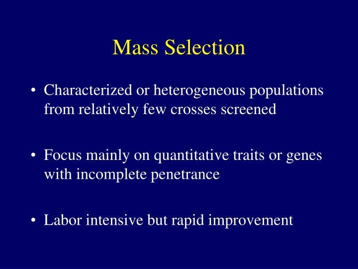 Mass Selection