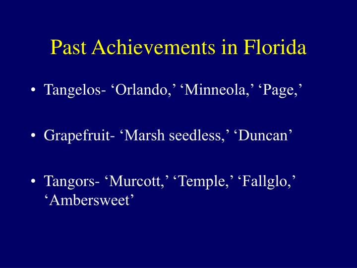 Past Achievements in Florida
