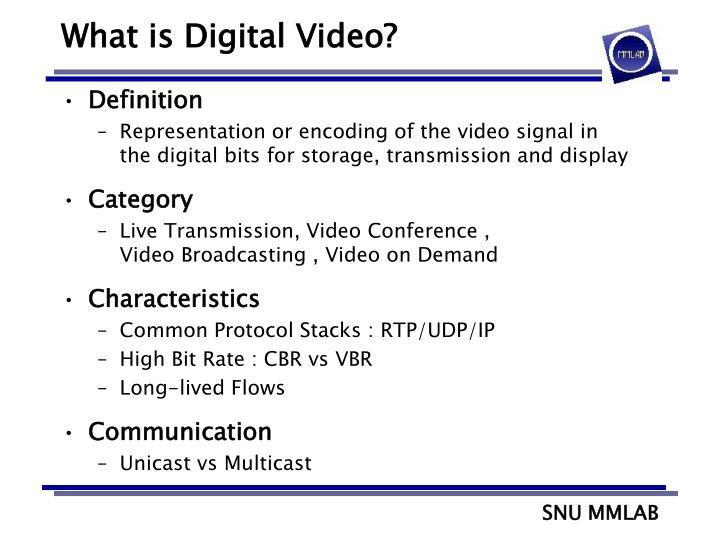 What is Digital Video?