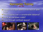 appropriate training can you