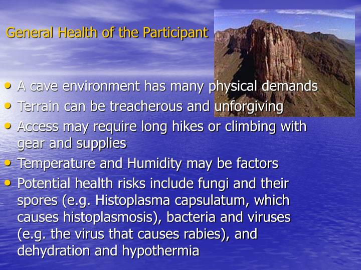 General Health of the Participant