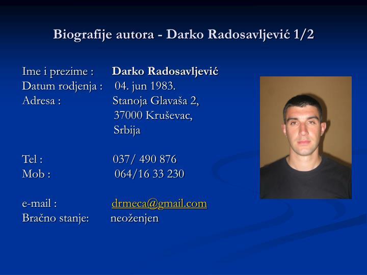 Biografije autora - Darko Radosavljević 1/2