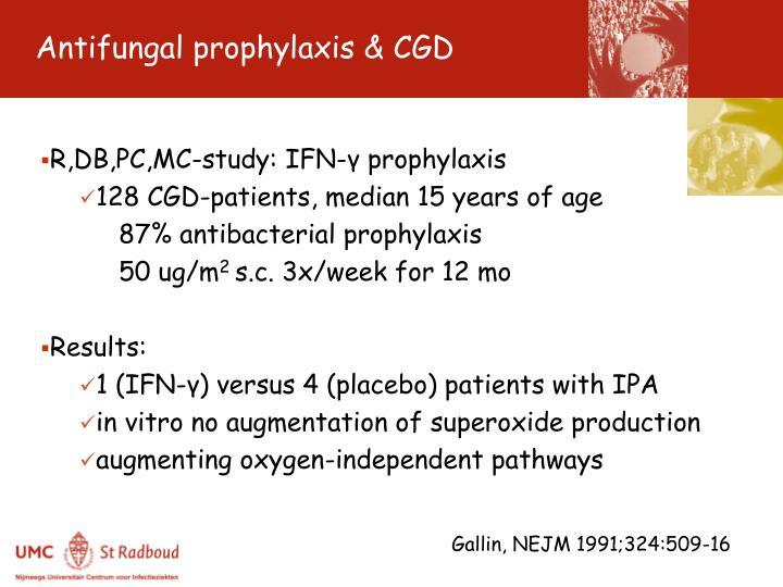 Antifungal prophylaxis & CGD