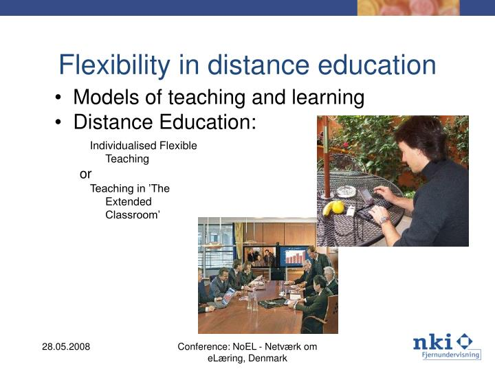 Flexibility in distance education