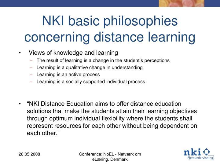 NKI basic philosophies concerning distance learning