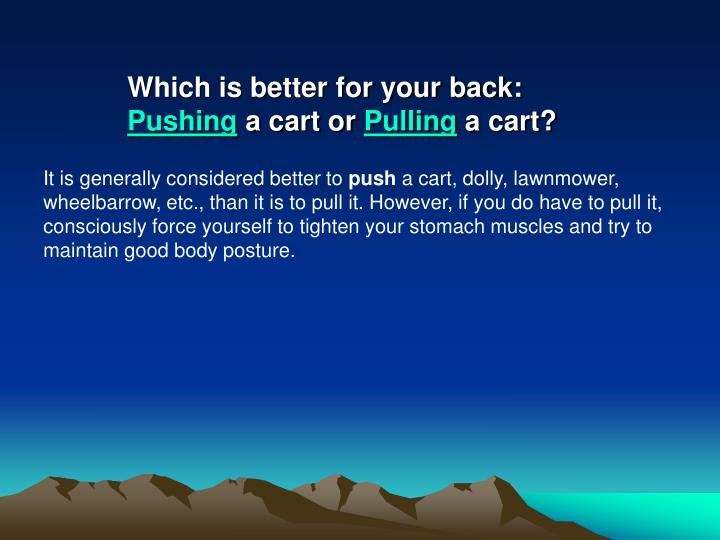 Which is better for your back: