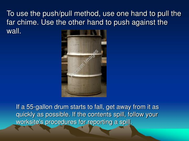 To use the push/pull method, use one hand to pull the far chime. Use the other hand to push against the wall.