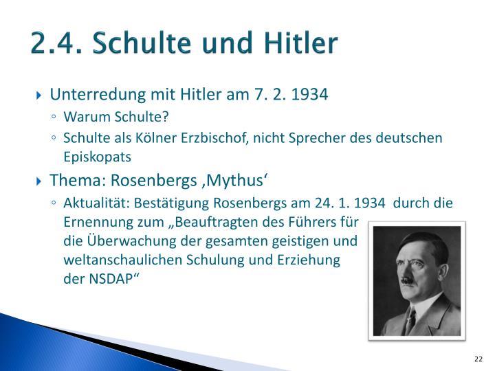 2.4. Schulte und Hitler