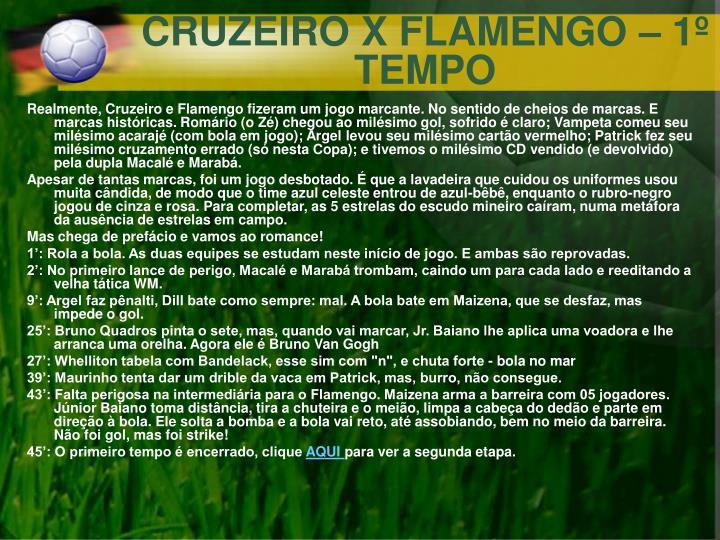 CRUZEIRO X FLAMENGO – 1º TEMPO