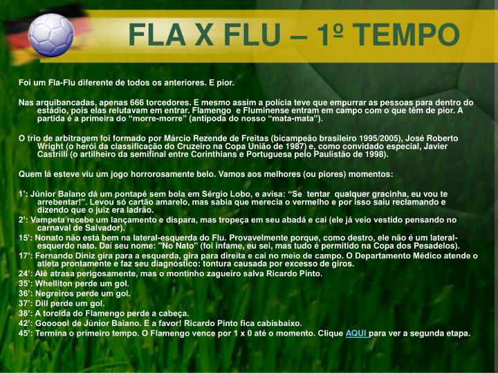 FLA X FLU – 1º TEMPO