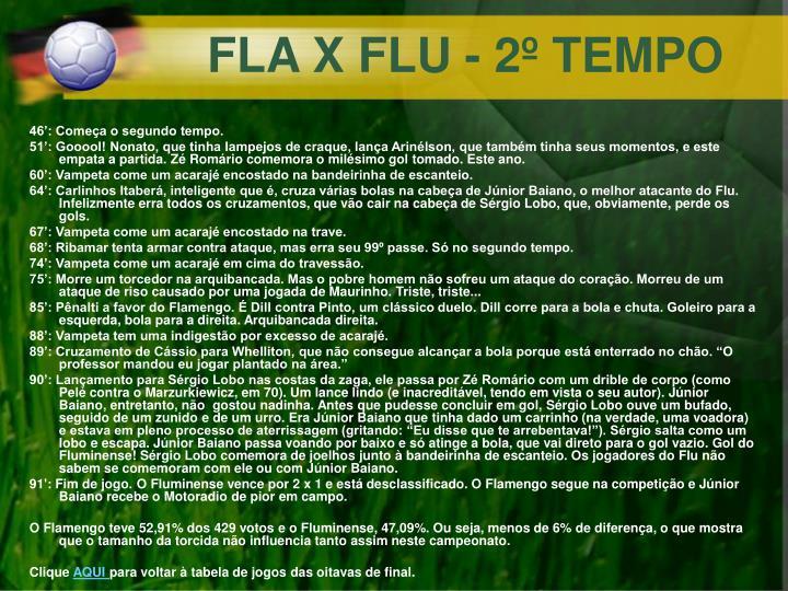 FLA X FLU - 2º TEMPO