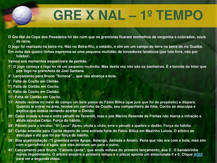 GRE X NAL – 1º TEMPO