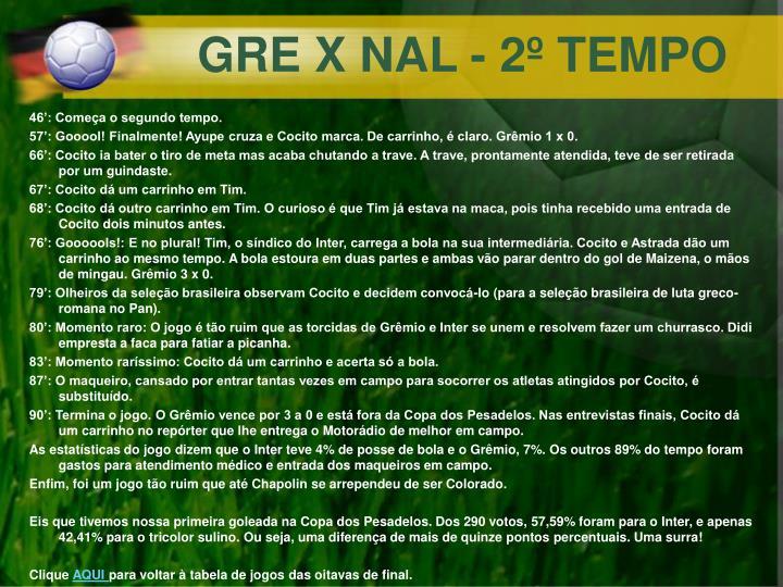 GRE X NAL - 2º TEMPO