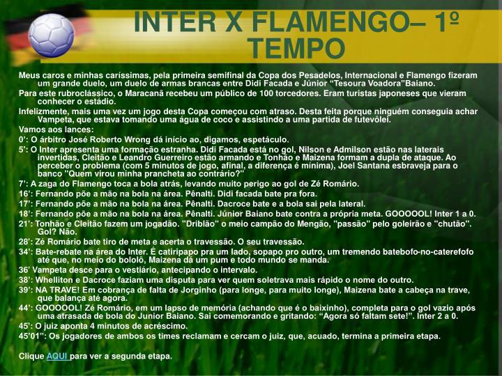 INTER X FLAMENGO– 1º TEMPO