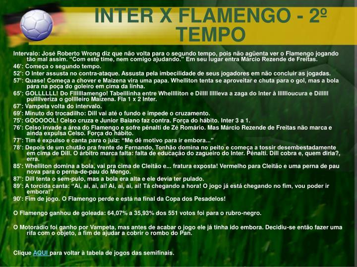 INTER X FLAMENGO - 2º TEMPO