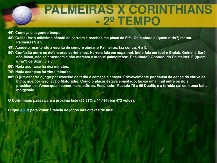 PALMEIRAS X CORINTHIANS - 2º TEMPO