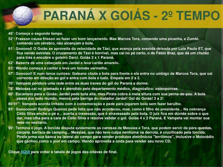PARANÁ X GOIÁS - 2º TEMPO